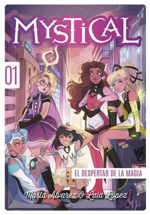 MYSTICAL #01. EL DESPERTAR DE LA MAGIA