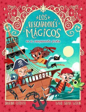 LOS RESCATADORES MAGICOS. EN EL CAMPAMENTO PIRATA
