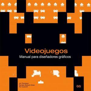 VIDEOJUEGOS. MANUAL PARA DISEÑADORES GRAFICOS