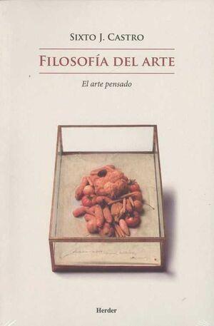 FILOSOFIA DEL ARTE: EL ARTE PENSADO