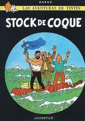 TINTIN: STOCK DE COQUE