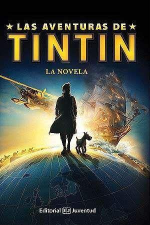 LAS AVENTURAS DE TINTIN: LA NOVELA
