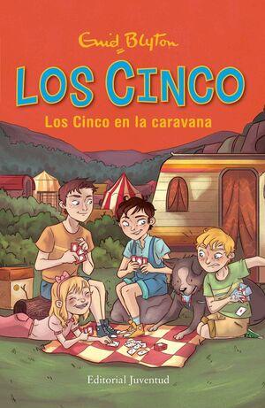 LOS CINCO: LOS CINCO EN LA CARAVANA