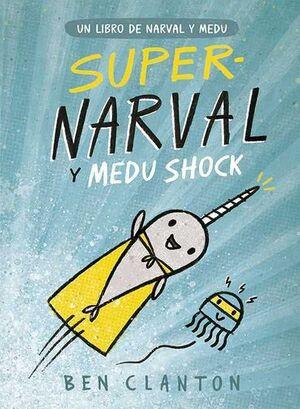 SUPERNARVAL Y MEDU SHOCK