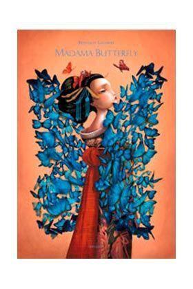 MADAMA BUTTERFLY (ILUSTRADO POR BENJAMIN LACOMBE)