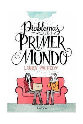 PROBLEMAS DEL PRIMER MUNDO (LA NOVELA GRAFICA)