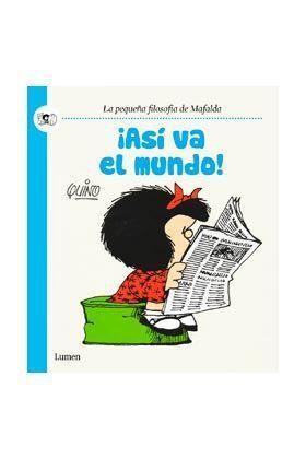 MAFALDA: ASI VA EL MUNDO!