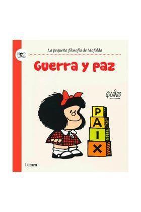 MAFALDA: GUERRA Y PAZ