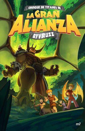 CHOQUE DE TITANES #03. LA GRAN ALIANZA