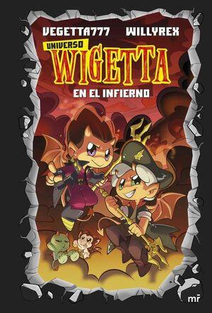 UNIVERSO WIGETTA #01. EN EL INFIERNO