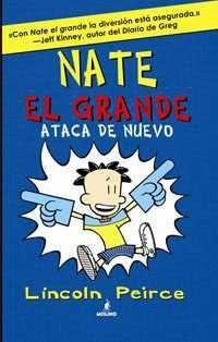 NATE EL GRANDE #02. ATACA DE NUEVO