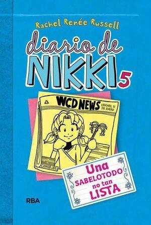 DIARIO DE NIKKI #05: UNA SABELOTODO NO TAN LISTA