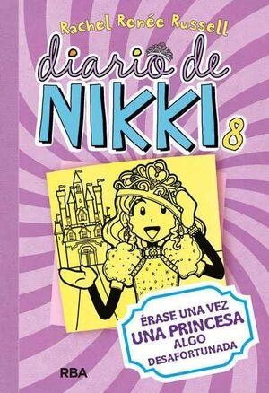 DIARIO DE NIKKI #08: ERASE UNA VEZ UNA PRINCESA ALGO DESAFORTUNADA