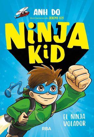 NINJA KID #02. EL NINJA VOLADOR