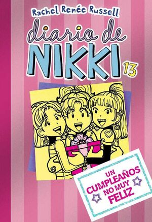 DIARIO DE NIKKI #13: UN CUMPLEAÑOS NO MUY FELIZ