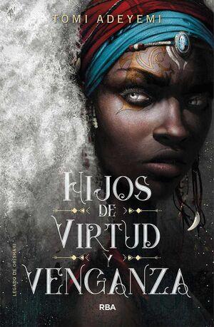 HIJOS DE VIRTUD Y VENGANZA