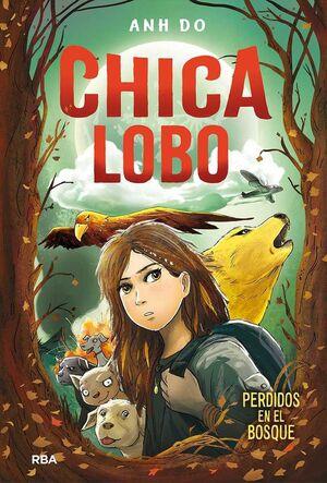 CHICA LOBO: PERDIDOS EN EL BOSQUE