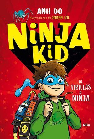 NINJA KID #01. DE TRILLAS A NINJA