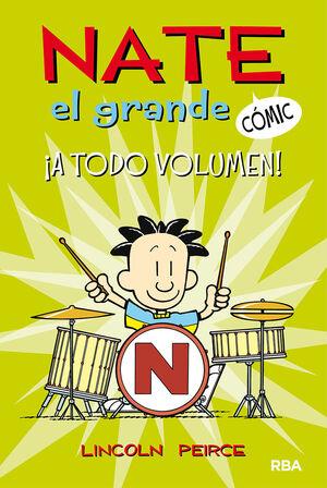 NATE EL GRANDE #2. A TODO VOLUMEN!