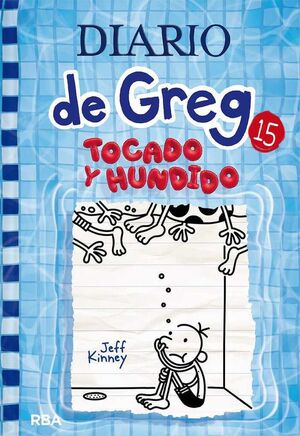 DIARIO DE GREG #15. TOCADO Y HUNDIDO