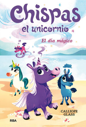 CHISPAS EL UNICORNIO #01. EL DIA MAGICO