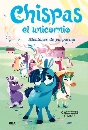 CHISPAS  EL UNICORNIO #02. MONTONES DE PURPURINA