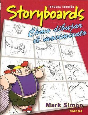 STORYBOARDS. COMO DIBUJAR EL MOVIMIENTO
