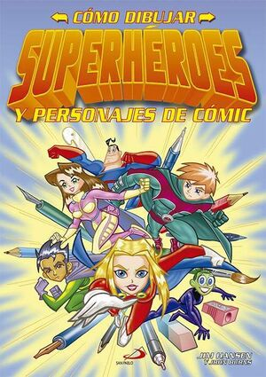 COMO DIBUJAR SUPERHEROES