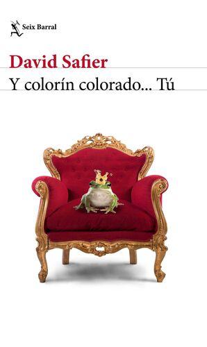 Y COLORIN COLORADO TU