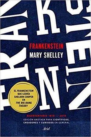 FRANKENSTEIN. EDICION ANOTADA PARA CIENTIFICOS