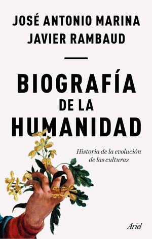 BIOGRAFIA DE LA HUMANIDAD: HISTORIA DE LA EVOLUCION DE LAS CULTURAS
