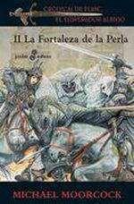 CRONICAS DE ELRIC II: LA FORTALEZA DE LA PERLA (BOLSILLO)