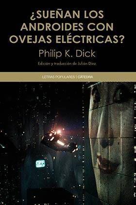 SUEÑAN LOS ANDROIDES CON OVEJAS ELECTRICAS? (RTCA)