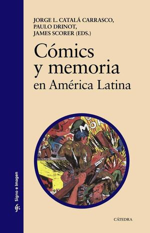 COMICS Y MEMORIA EN AMERICA LATINA