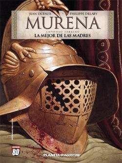MURENA #03: LA MEJOR DE LAS MADRES