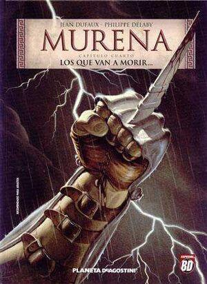 MURENA #04: LOS QUE VAN A MORIR