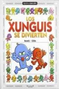 LOS XUNGUIS: LOS XUNGUIS SE DIVIERTEN