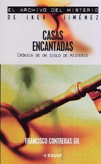 EL ARCHIVO DEL MISTERIO: CASAS ENCANTADAS