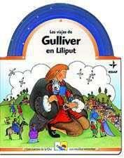 LOS VIAJES DE GULLIVER EN LILIPUT