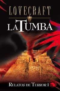 LOVECRAFT #03: LA TUMBA