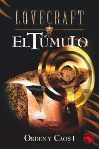LOVECRAFT #08: EL TUMULO