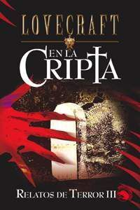 LOVECRAFT #09: EN LA CRIPTA