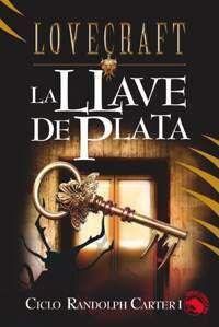 LOVECRAFT #11: LA LLAVE DE PLATA