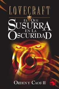 LOVECRAFT #12: EL QUE SUSURRA EN LA OSCURIDAD