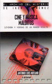 EL ARCHIVO DEL MISTERIO: CINE Y MUSICA MALDITOS