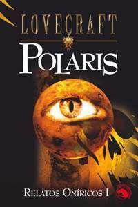 LOVECRAFT #18: POLARIS. RELATOS ONIRICOS I
