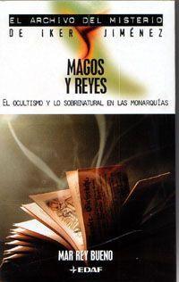 EL ARCHIVO DEL MISTERIO: MAGOS Y REYES