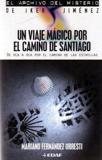EL ARCHIVO DEL MISTERIO: UN VIAJE MAGICO POR EL CAMINO DE SANTIAGO