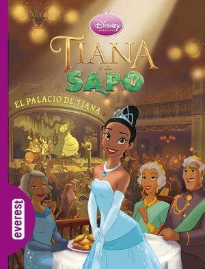 TIANA Y EL SAPO EL PALACIO DE TIANA
