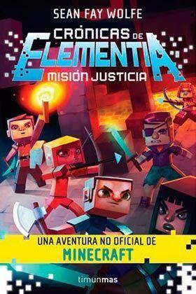 CRONICAS DE ELEMENTIA 01: MISION JUSTICIA
